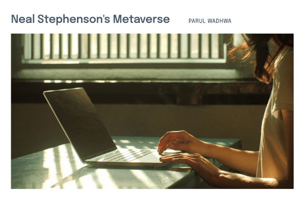 """Screenshot of Parul Wadhwa's """"Neal Stephenson's Metaverse"""" page on the In Search of Truth virtual exhibition site."""